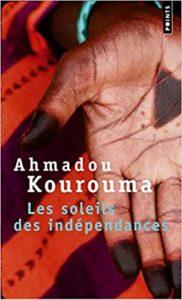 Les Soleils des indépendances (Ahmadou Kourouma)