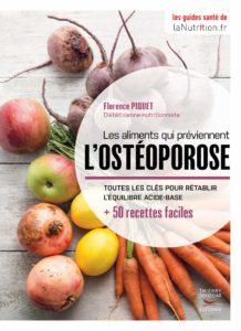 Les aliments qui préviennent l'ostéoporose (Florence Piquet)