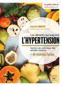 Les aliments qui soignent l'hypertension (Gabrielle Sarrazin)
