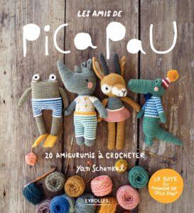Les amis de Pica Pau : 20 amigurumis à crocheter (Yan Schenkel)
