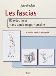 Les fascias - Rôle des tissus dans la mécanique humaine (Serge Paoletti, Peter Sommerfeld)