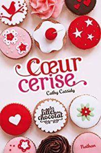 Les filles au chocolat – Tome 1 – Cœur cerise (Cathy Cassidy)