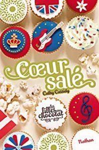Les filles au chocolat – Tome 3,5 – Cœur Salé (Cathy Cassidy)