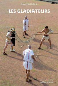 Les gladiateurs (François Gilbert)