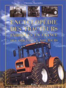 Les tracteurs agricoles français (Christian Descombes)