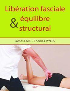 Libération fasciale et équilibre structural (James Earl, Thomas Myers)
