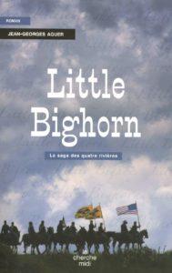 Little Bighorn (Jean-Georges Aguer)