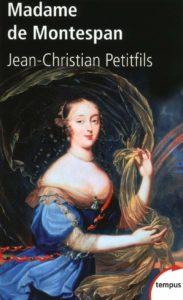 Madame de Montespan (Jean-Christian Petitfils)