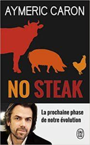 No steak (Aymeric Caron)