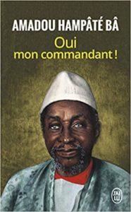 Oui mon commandant ! (Amadou Hampâté Bâ)