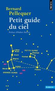 Petit guide du ciel (Bernard Pellequer, André Jouin)