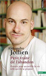 Petit traité de l'abandon (Alexandre Jollien)
