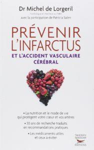 Prévenir l'infarctus et l'accident vasculaire cérébral (Michel de Lorgeril, Patricia Salen)