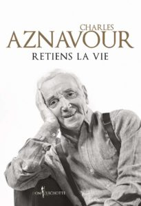 Retiens la vie (Charles Aznavour)