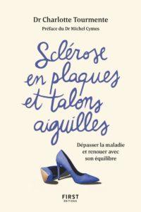 Sclérose en plaques et talons aiguille (Charlotte Tourmente)
