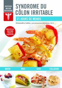Syndrome du côlon irritable : 21 jours de menus (Alexandra Leduc)