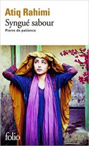 Syngué Sabour Pierre de patience (Atiq Rahimi)