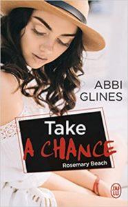 Take a chance (Abbi Glines)
