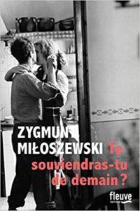 Te souviendras-tu de demain (Zygmunt Miloszewski)