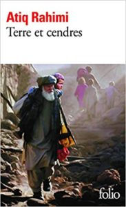 Terre et cendres (Atiq Rahimi)
