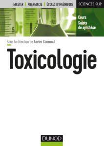 Toxicologie (Xavier Coumoul, Pascal Andujar, Armelle Baeza-Squiban, Robert Barouki)