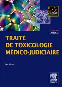 Traité de toxicologie médico-judiciaire (Pascal Kintz)
