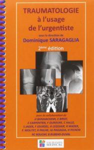 Traumatologie à l'usage de l'urgentiste (Dominique Saragaglia)