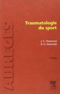 Traumatologie du sport (Jean-Claude Chanussot, Raymond-Gilbert Danowski)