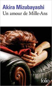 Un amour de Mille-Ans (Akira Mizubayashi)