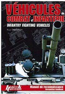 Véhicules de combat d'infanterie - Manuel de reconnaissance (Youri Obraztsov)