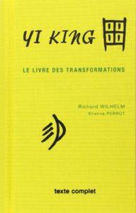 Yi-King - Le Livre des transformations (Richard Wilhelm)
