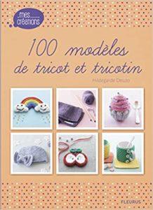 100 modèles de tricot et tricotin Hildegarde Deuzo Sonia Roy