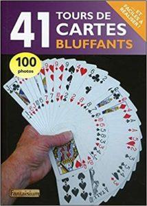 41 tours de cartes bluffants Collectif