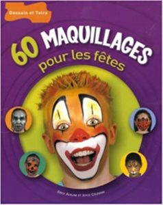 60 maquillages pour les fêtes Erick Aveline Joyce Coleman