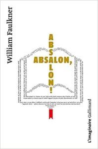 Absalon Absalon William Faulkner
