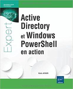 Active Directory et Windows PowerShell en action Kaïs Ayari