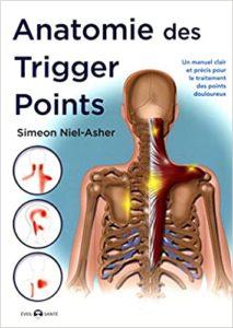 Anatomie des trigger points Simeon Niel Asher