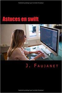 Astuces en swift Julien Faujanet