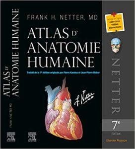 Atlas d'anatomie humaine Frank H. Netter Carlos A. G. Machado