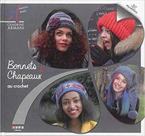 Bonnets et chapeaux au crochet 30 modèles Cendrine Armani