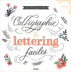Calligraphie et lettering faciles Marine Porte de Sainte Marie