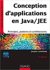 Conception d'applications en Java JEE – Principes patterns et architectures Jacques Lonchamp