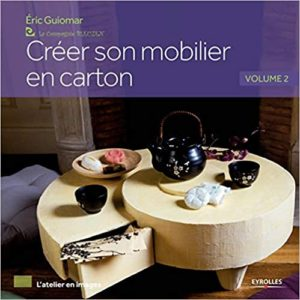 Créer son mobilier en carton Éric Guiomar