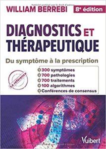 Diagnostics et thérapeutique – Du symptôme à la prescription William Berrebi