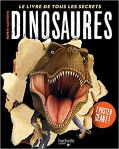 Dinosaures – Le livre de tous les secrets Rupert Matthews