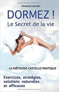 Dormez Le secret de la vie Amanda Castello