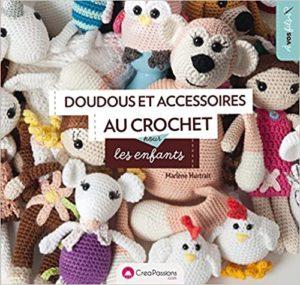 Doudous et accessoires au crochet pour les enfants Marlène Hurtrait