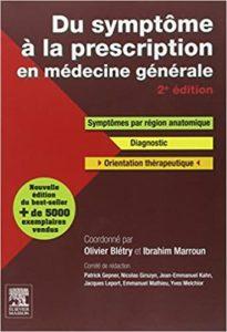 Du symptôme à la prescription en médecine générale Olivier Blétry Ibrahim Marroun