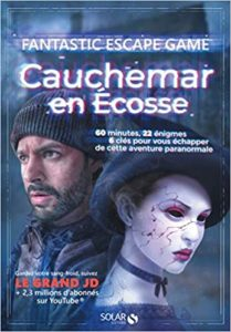 Escape Game cauchemar en Ecosse Coline Pignat Simon Gabillaud William Bonhotal