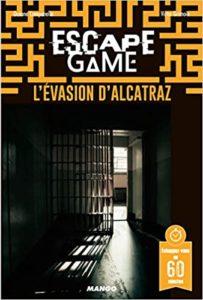 Escape Game l'évasion d'Alcatraz Océane Campanella Victor Grimoin Emmanuel Grard